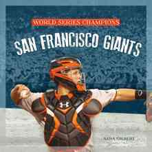 San Francisco Giants By Gilbert, Sara