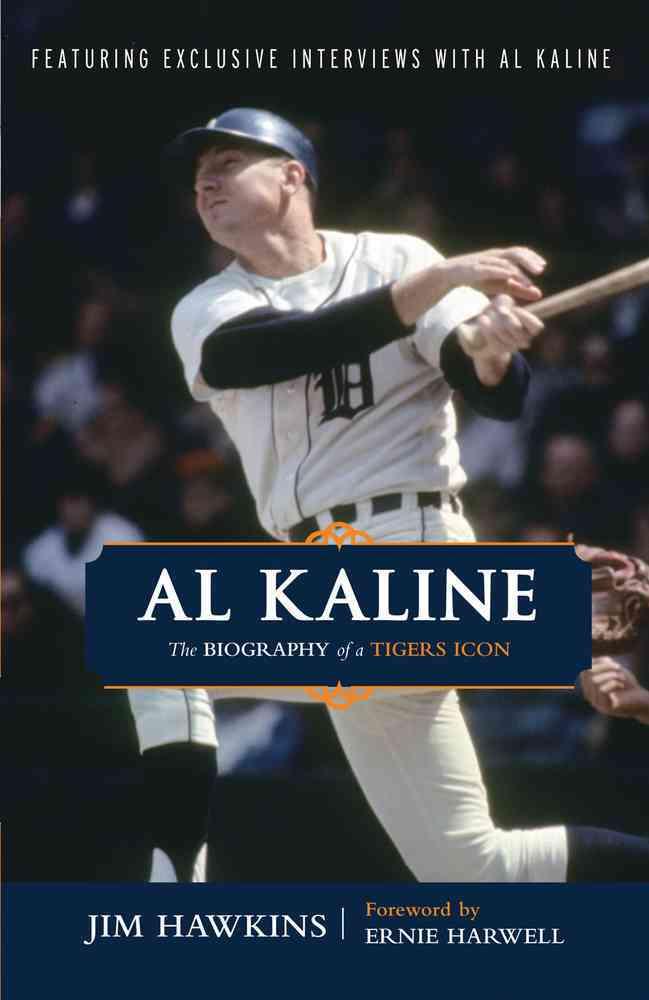Al Kaline By Hawkins, Jim